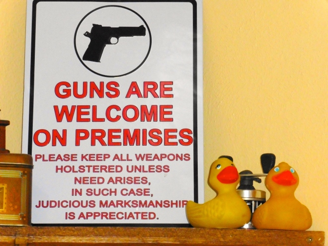 Guns are welcome.   But, be responsible