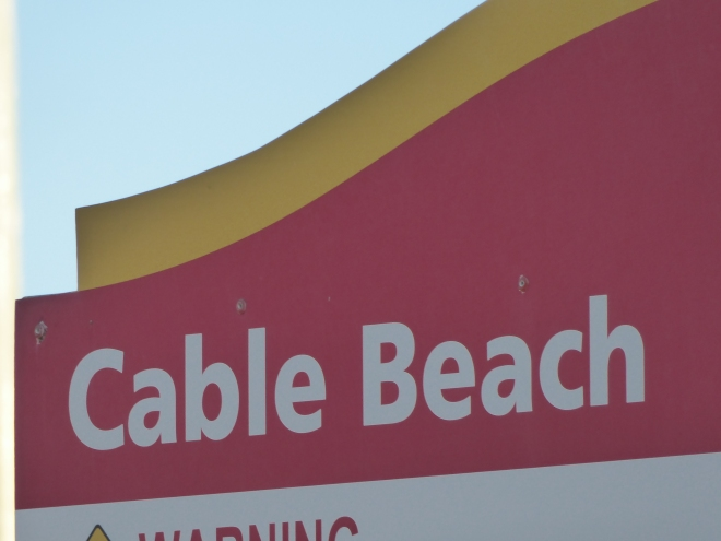 We are at Cable Beach in Broome, Western Australia