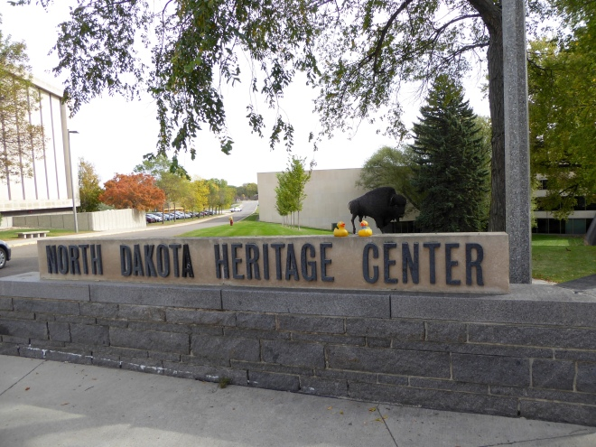 We are at the North Dakota Heritage Center