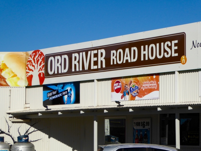Ord River Roadhouse was one of our stops